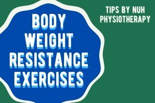 NUH Physio | Body Weight Resistance Exercises